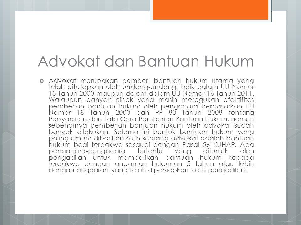 Advokat dan Bantuan Hukum