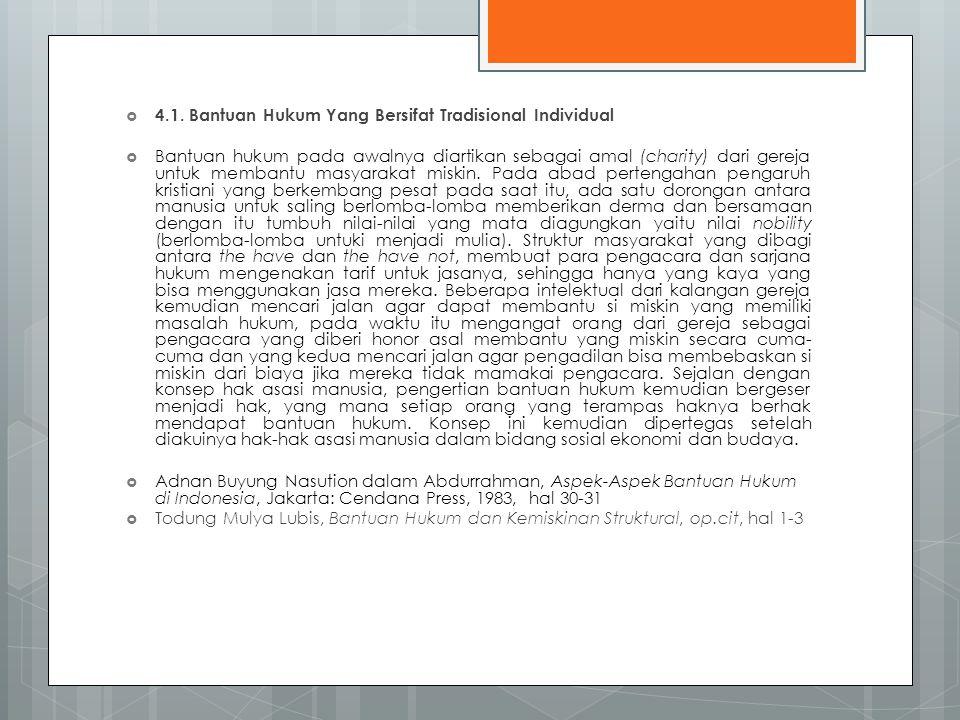 4.1. Bantuan Hukum Yang Bersifat Tradisional Individual