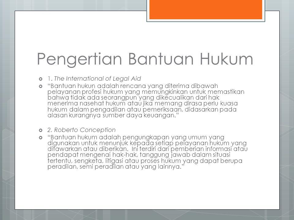 Pengertian Bantuan Hukum