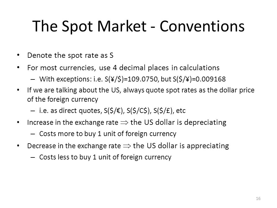 The Spot Market - Conventions