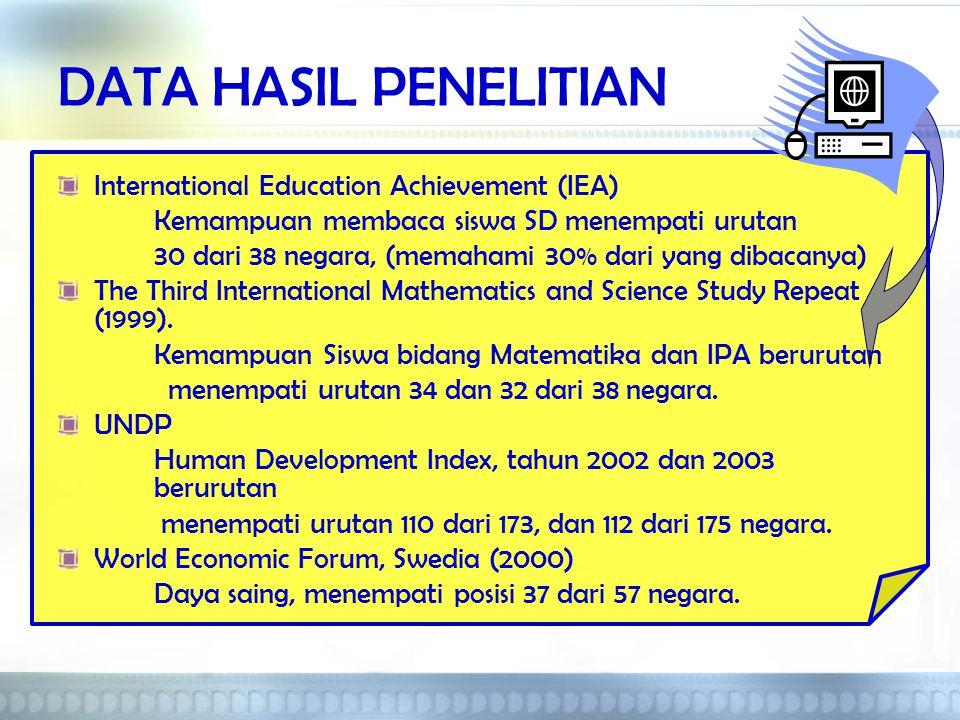 DATA HASIL PENELITIAN International Education Achievement (IEA)