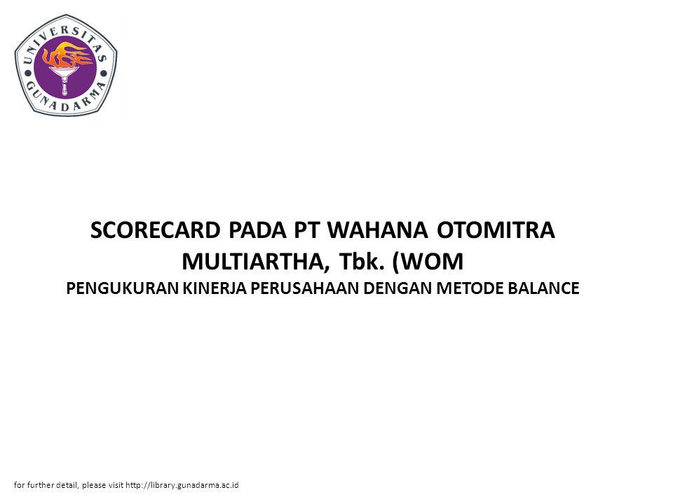 SCORECARD PADA PT WAHANA OTOMITRA MULTIARTHA, Tbk