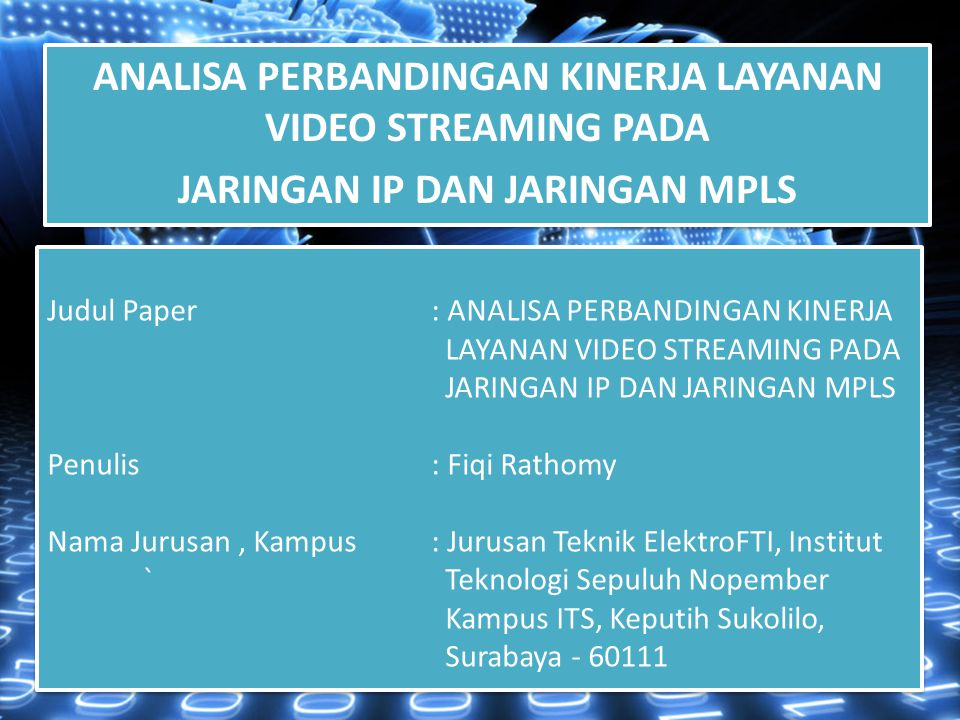 ANALISA PERBANDINGAN KINERJA LAYANAN VIDEO STREAMING PADA