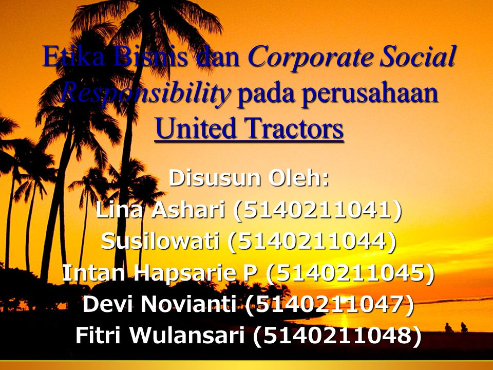 Etika Bisnis dan Corporate Social Responsibility pada perusahaan United Tractors
