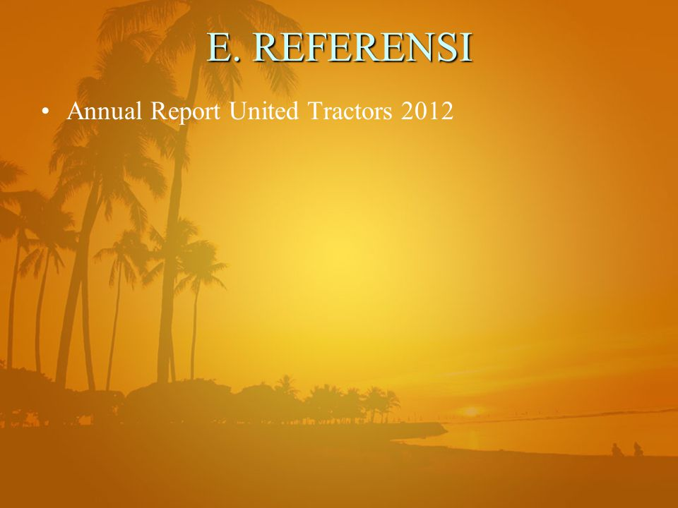 E. REFERENSI Annual Report United Tractors 2012