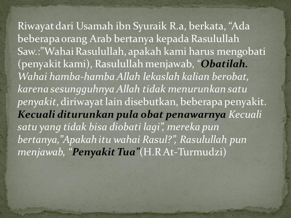 Riwayat dari Usamah ibn Syuraik R