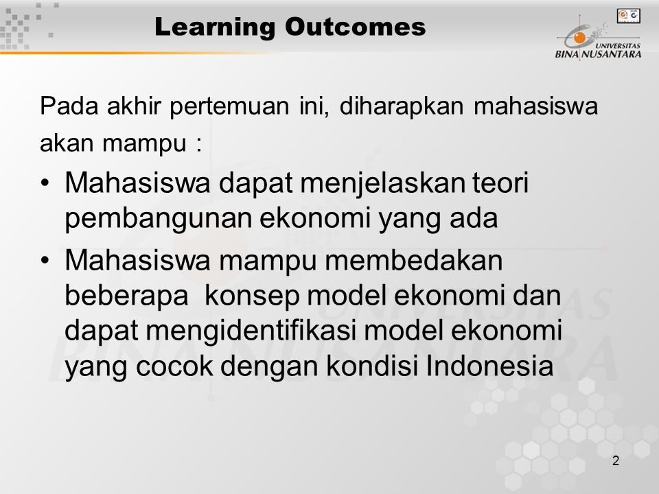 Mahasiswa dapat menjelaskan teori pembangunan ekonomi yang ada
