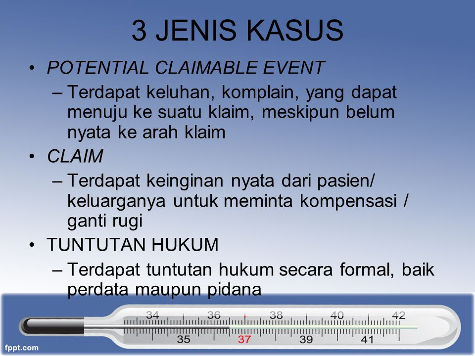 3 JENIS KASUS POTENTIAL CLAIMABLE EVENT