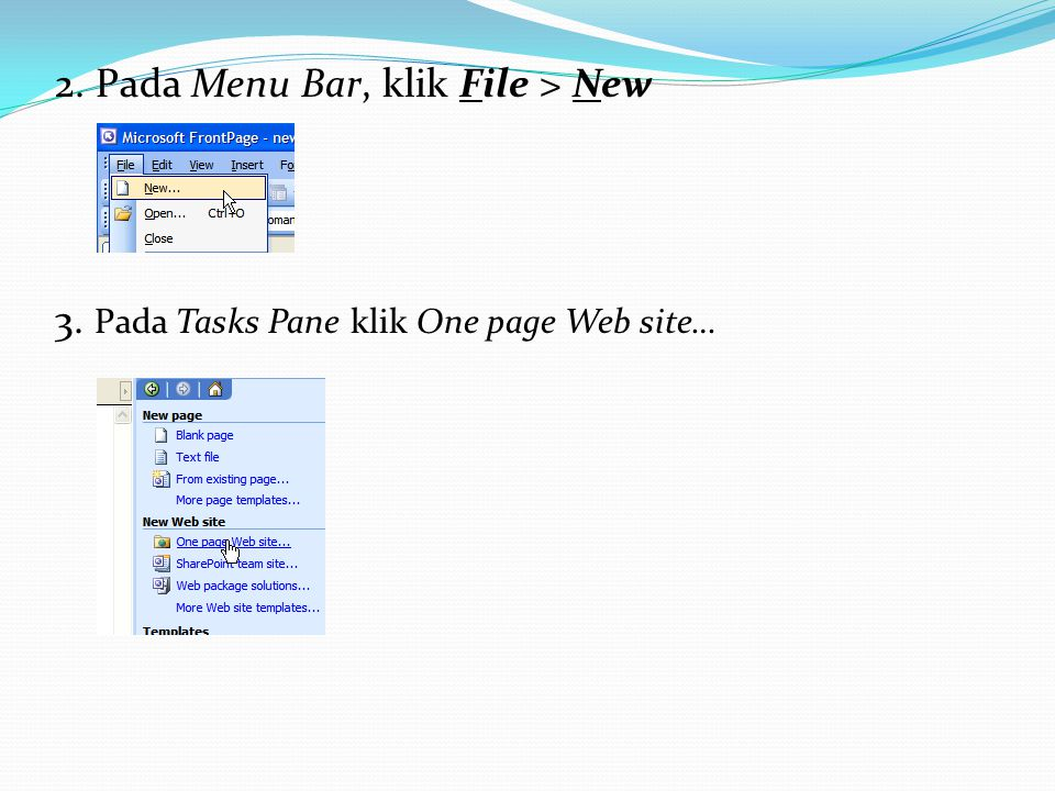 2. Pada Menu Bar, klik File > New 3