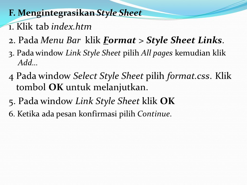 2. Pada Menu Bar klik Format > Style Sheet Links.