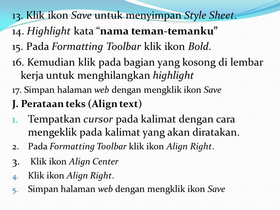 13. Klik ikon Save untuk menyimpan Style Sheet.