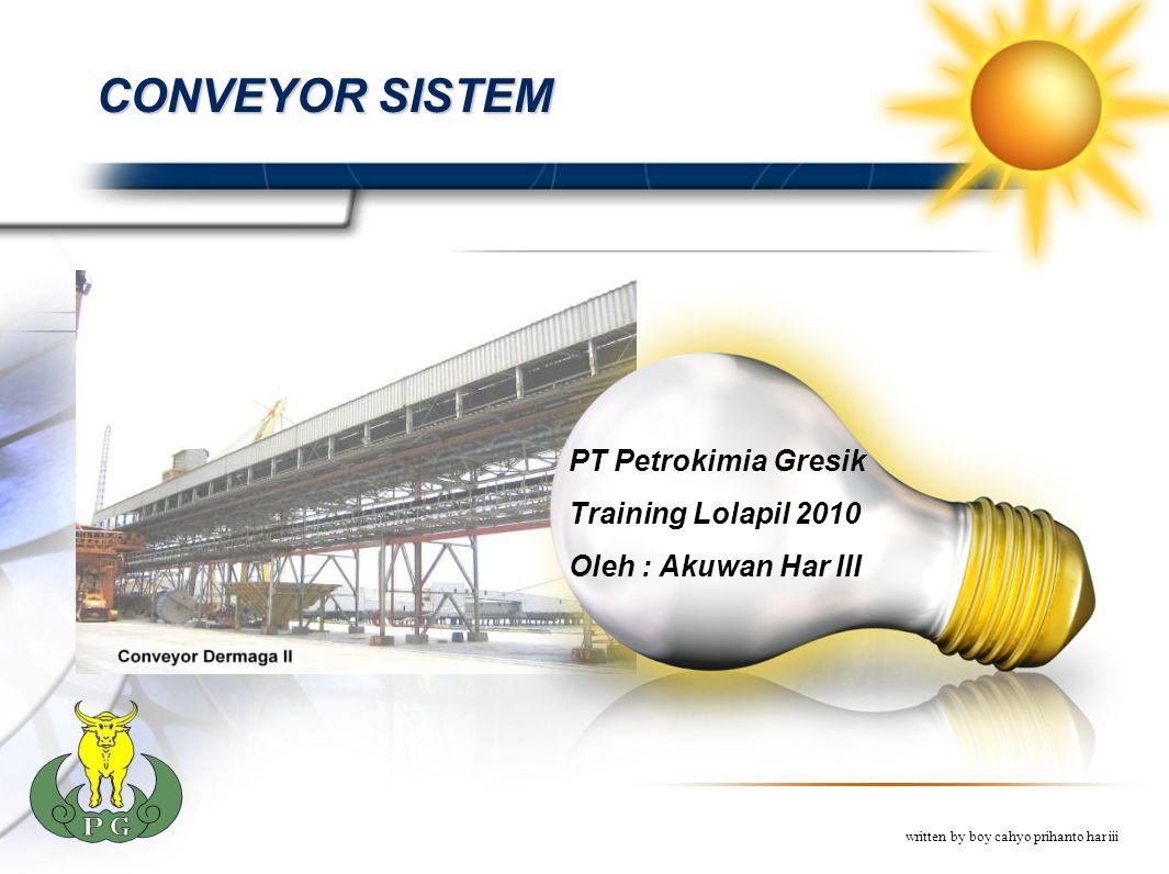 CONVEYOR SISTEM PT Petrokimia Gresik Training Lolapil 2010
