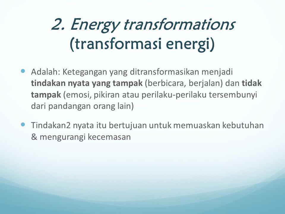 2. Energy transformations (transformasi energi)