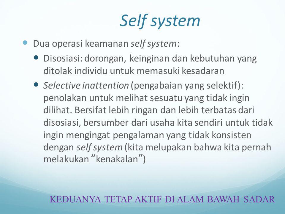 Self system Dua operasi keamanan self system: