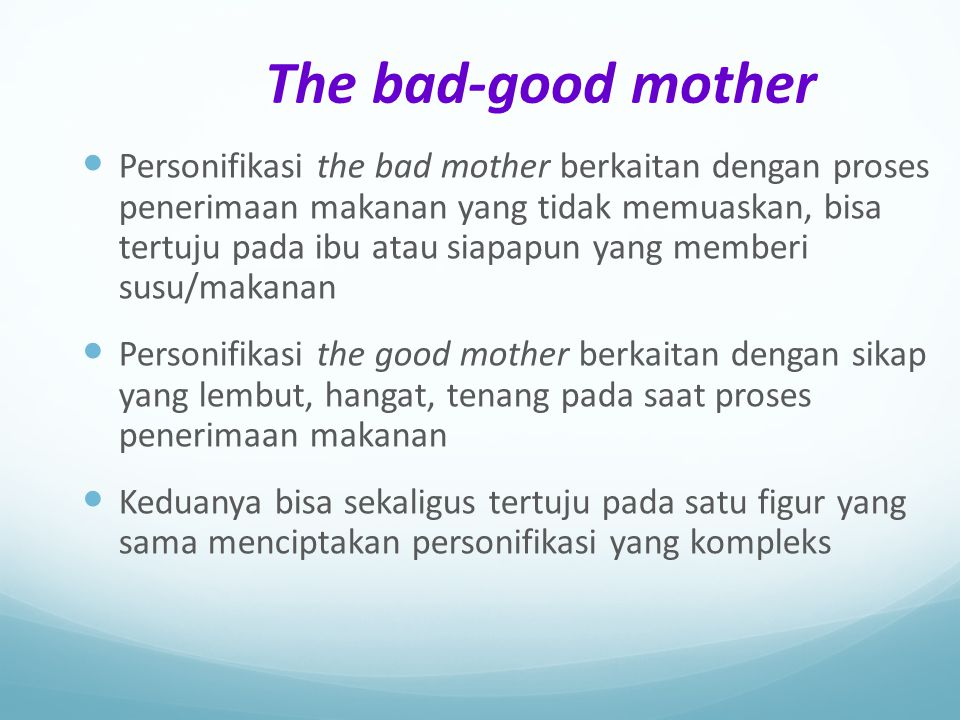 The bad-good mother