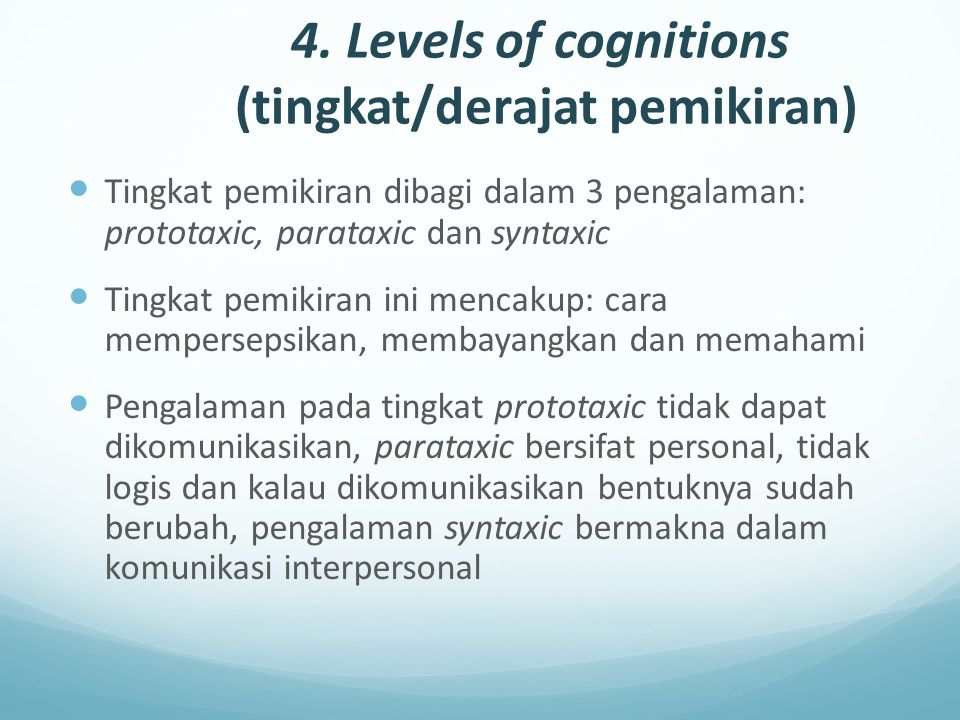 4. Levels of cognitions (tingkat/derajat pemikiran)