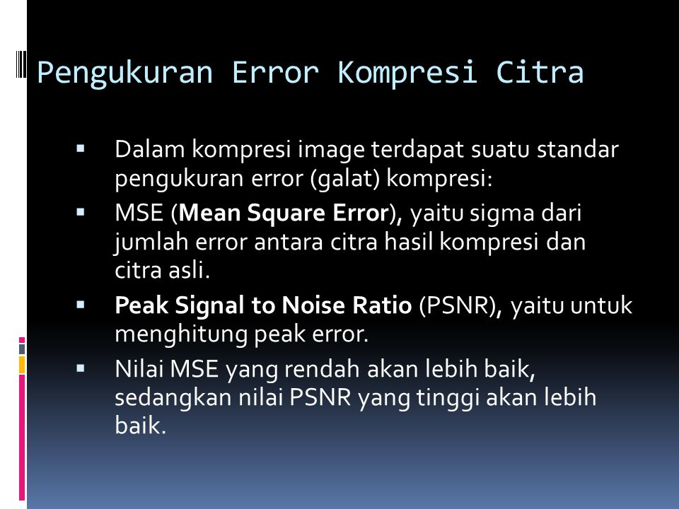 Pengukuran Error Kompresi Citra