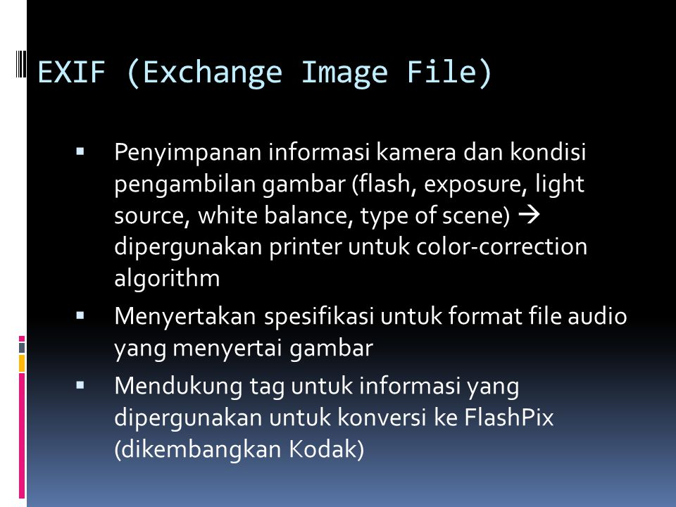 EXIF (Exchange Image File)