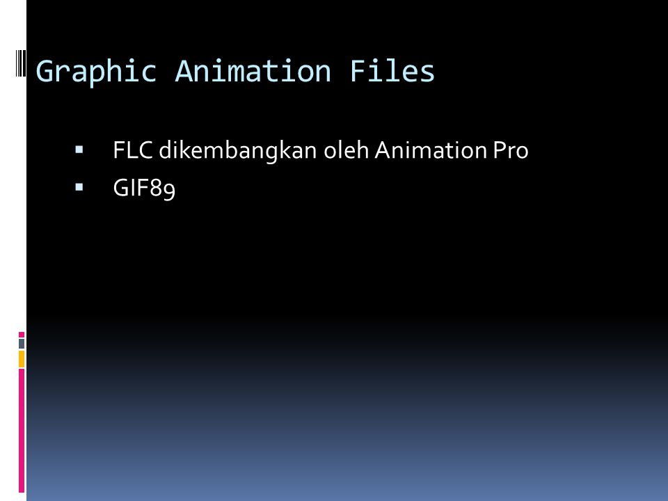 Graphic Animation Files