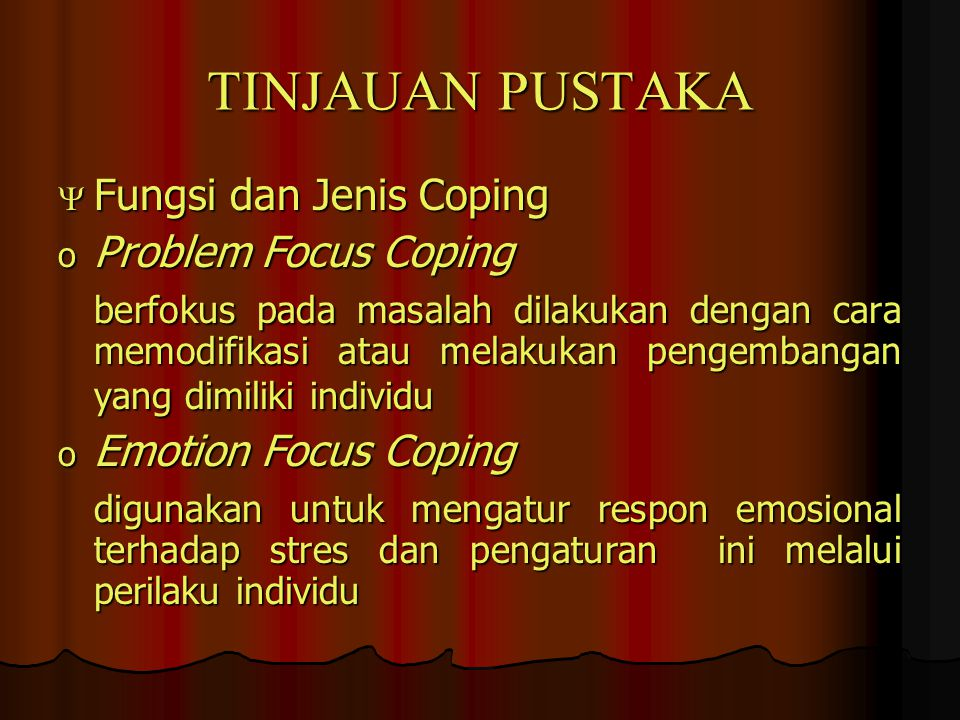 TINJAUAN PUSTAKA Fungsi dan Jenis Coping Problem Focus Coping
