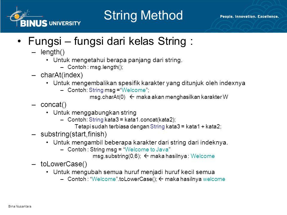 String Method Fungsi – fungsi dari kelas String : length()
