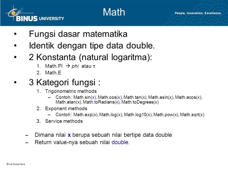 Math Fungsi dasar matematika Identik dengan tipe data double.