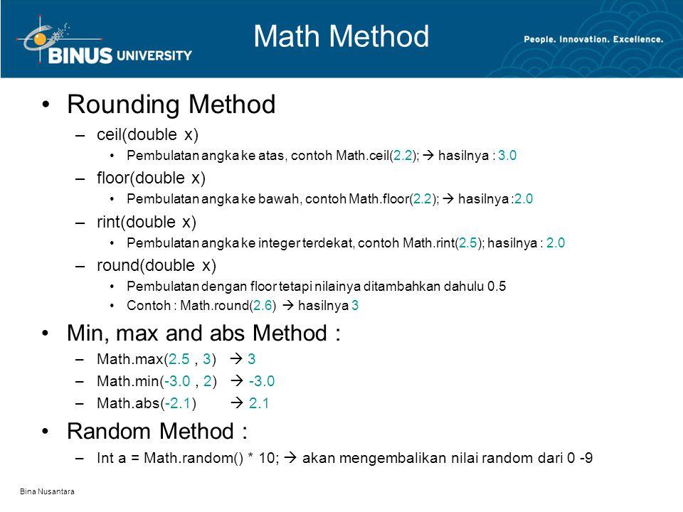 Math Method Rounding Method Min, max and abs Method : Random Method :