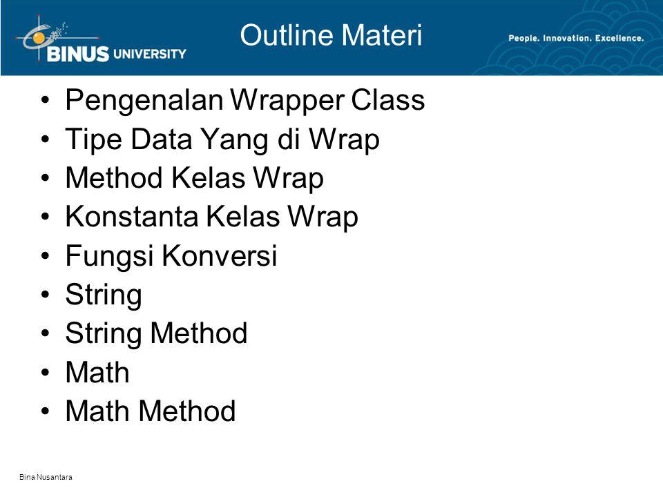 Pengenalan Wrapper Class Tipe Data Yang di Wrap Method Kelas Wrap