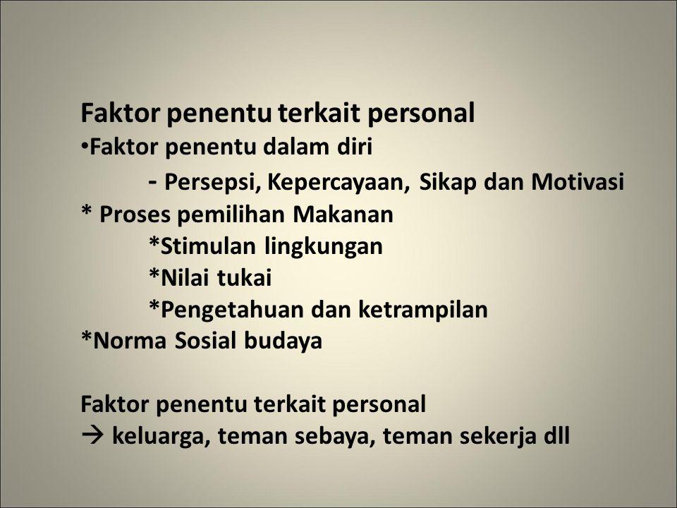 Faktor penentu terkait personal