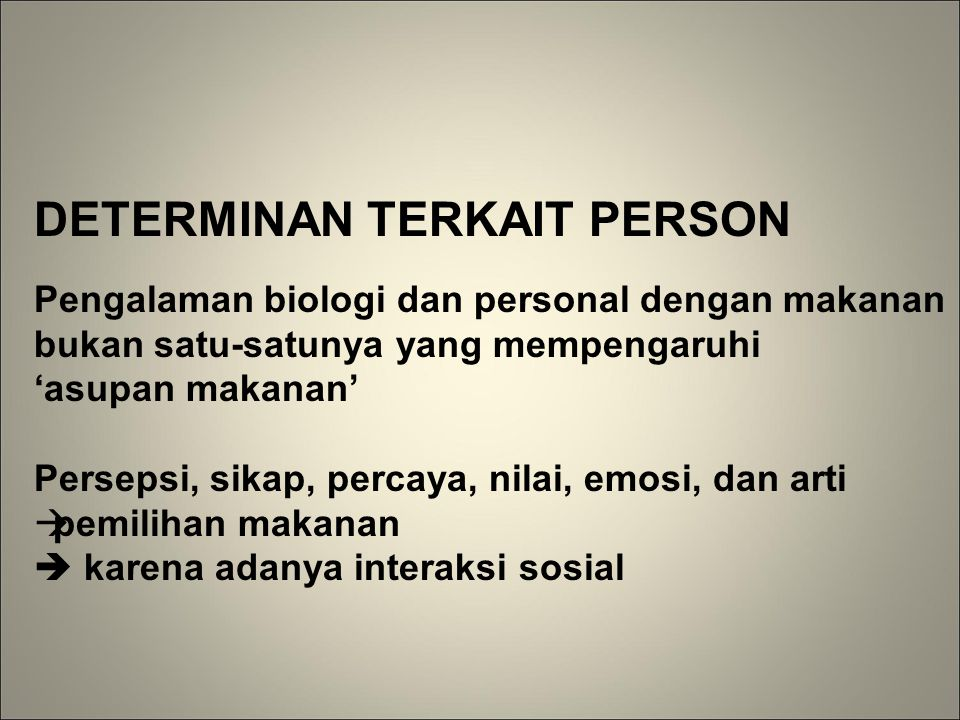 Determinan terkait Person