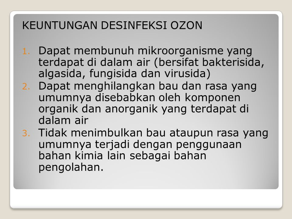 KEUNTUNGAN DESINFEKSI OZON