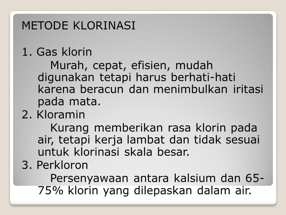 METODE KLORINASI 1.