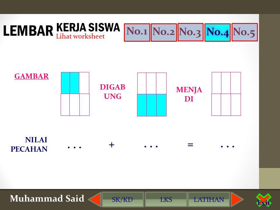 LEMBAR KERJA SISWA No.1 No.2 No.3 No.4 No.5 . . . + . . . = . . .