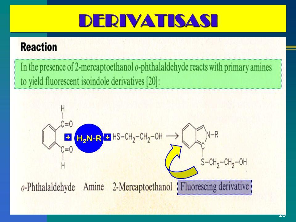 DERIVATISASI H2N-R + +