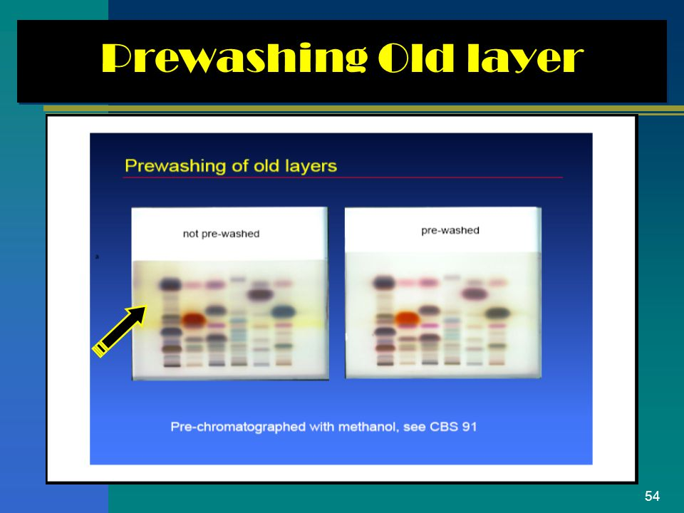 Prewashing Old layer