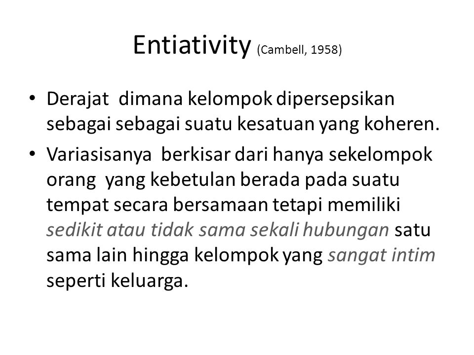 Entiativity (Cambell, 1958)