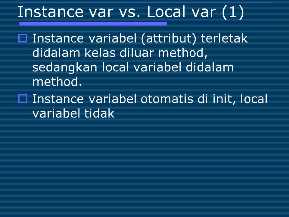 Instance var vs. Local var (1)