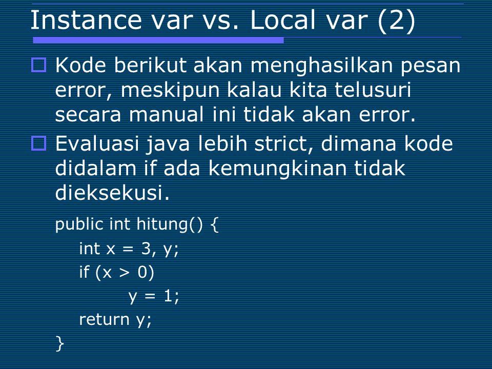 Instance var vs. Local var (2)