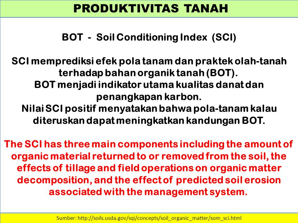 PRODUKTIVITAS TANAH BOT - Soil Conditioning Index (SCI)