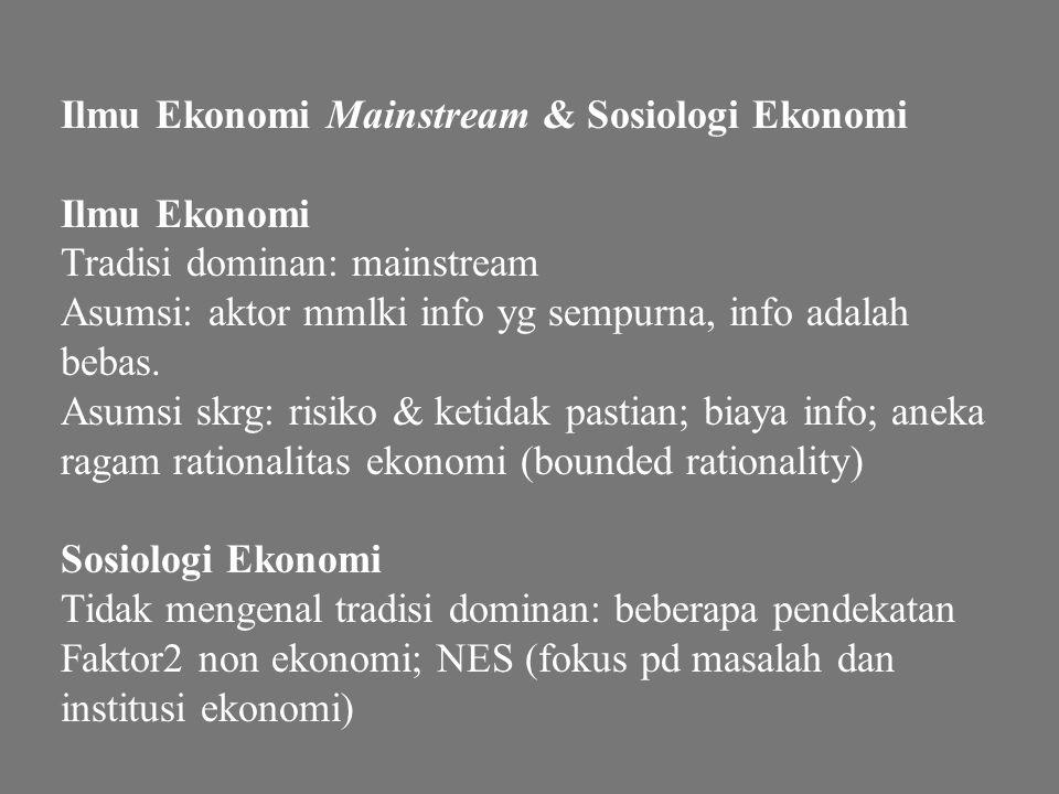 Ilmu Ekonomi Mainstream & Sosiologi Ekonomi