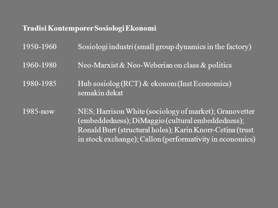 Tradisi Kontemporer Sosiologi Ekonomi