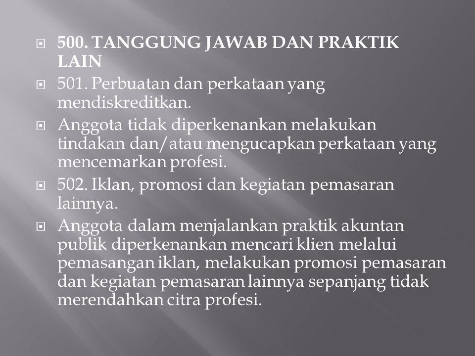 500. TANGGUNG JAWAB DAN PRAKTIK LAIN