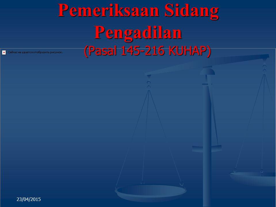 Pemeriksaan Sidang Pengadilan