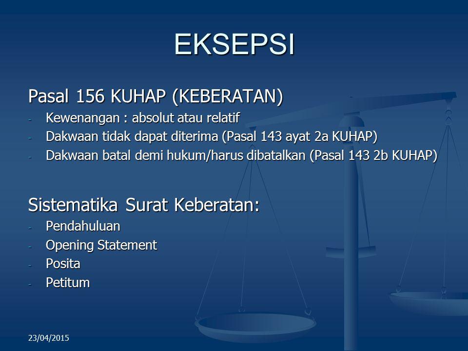 EKSEPSI Pasal 156 KUHAP (KEBERATAN) Sistematika Surat Keberatan: