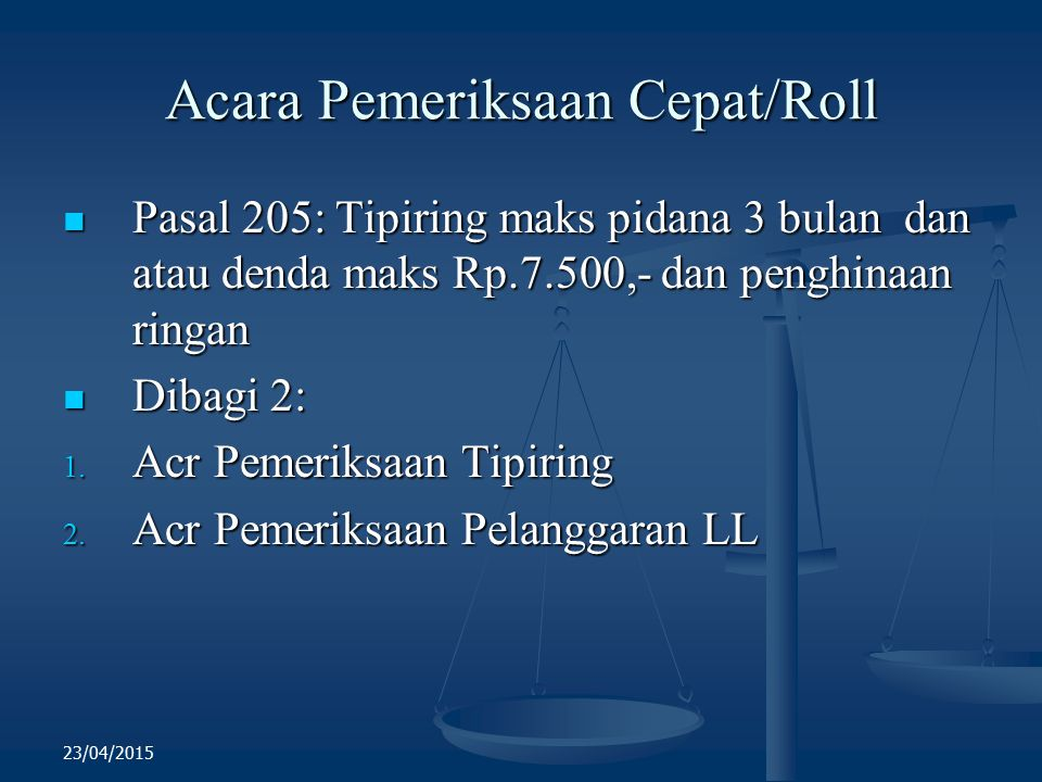 Acara Pemeriksaan Cepat/Roll