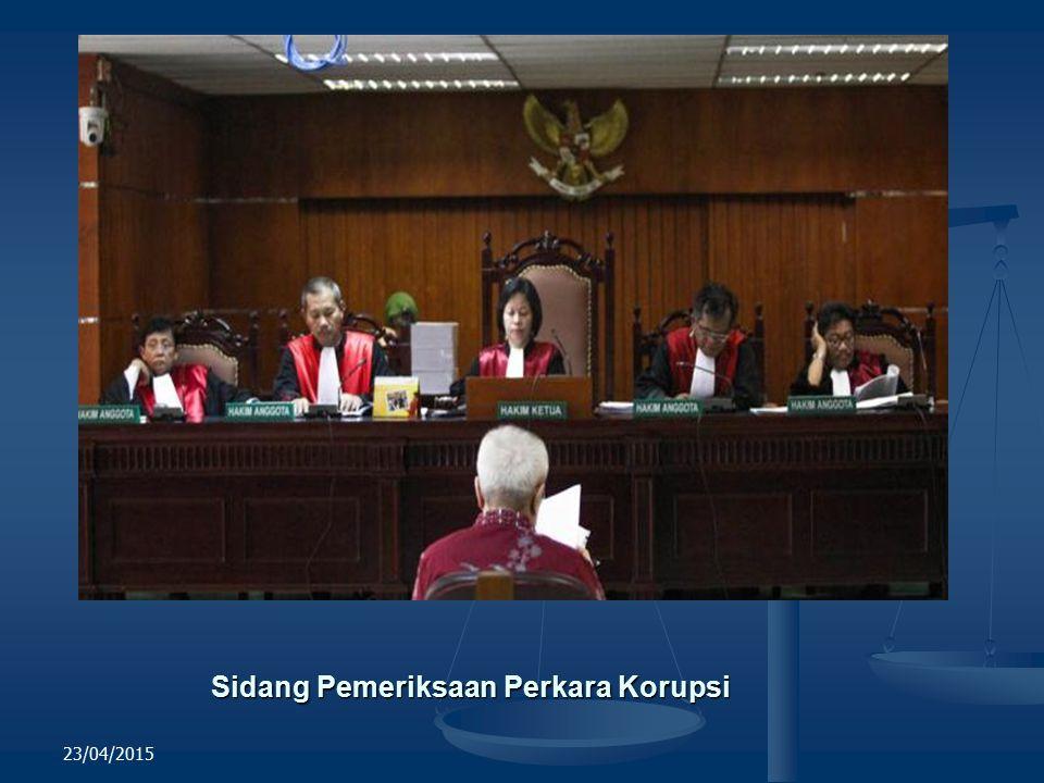 Sidang Pemeriksaan Perkara Korupsi