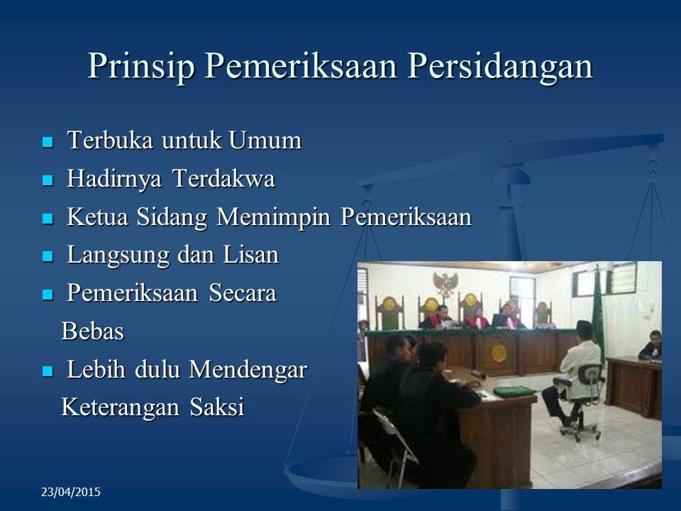Prinsip Pemeriksaan Persidangan