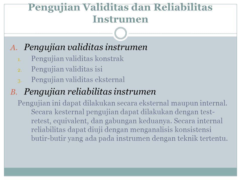 Pengujian Validitas dan Reliabilitas Instrumen
