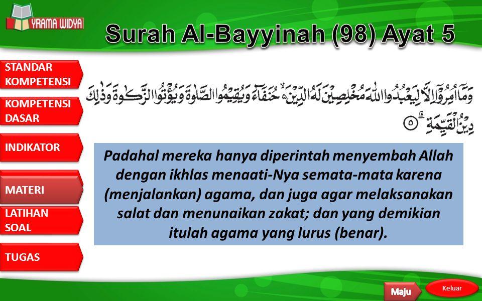 Surah Al-Bayyinah (98) Ayat 5