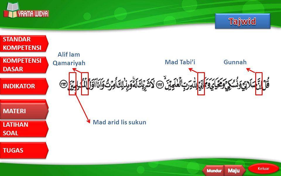 Tajwid Alif lam Qamariyah Mad Tabi'i Gunnah MATERI Mad arid lis sukun
